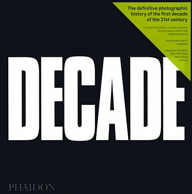 Decade By McCabe, Eamonn (PHT)/ McNamee, Terence/ Rader, Anna (CON)/ Johnson, Adrian (CON)