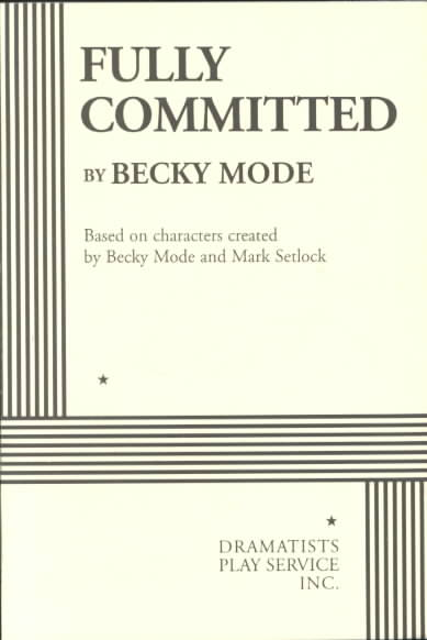 Fully Committed By Mode, Becky/ Setlock, Mark